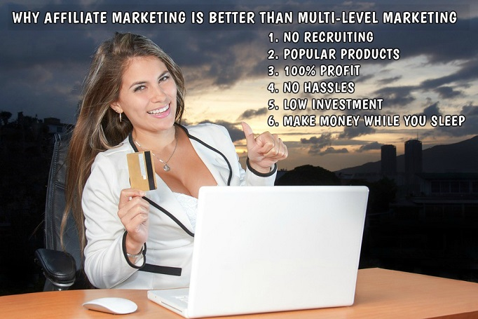Why Affiliate Marketing is Better Than Multi-Level Marketing
