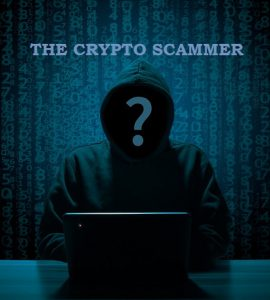 A Cryptocurrency Scammer