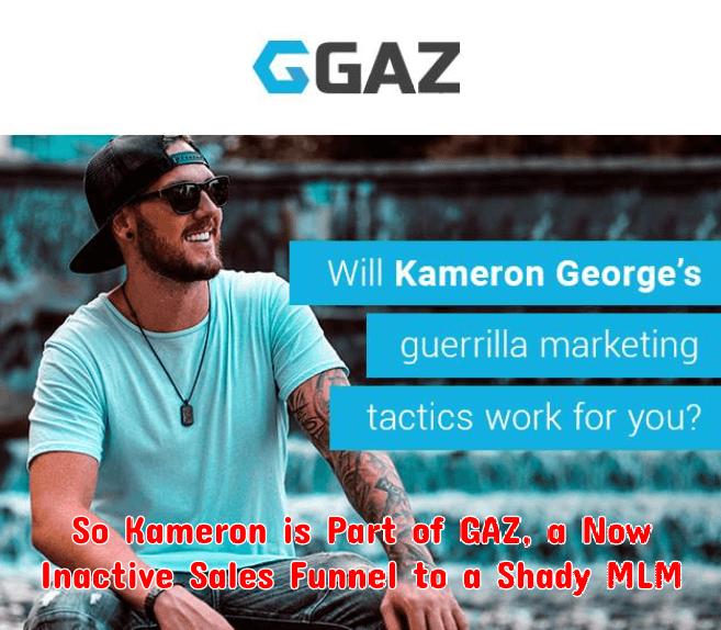 Kameron George was part of the GAZ scam