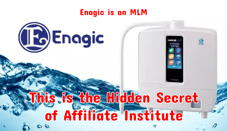 What is Affiliate Institute About? It's a sales funnel into the Enagic MLM